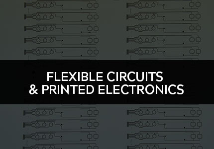 Flexible Circuits & Printed Electronics